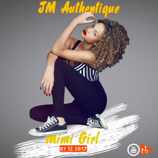 JM Authentique - Mimi girl