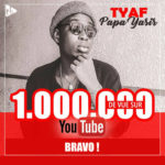 Tyaf à 1million de vue sur YouTube