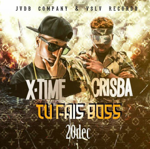 X-Time ft. Crisba – Tu Fais Boss