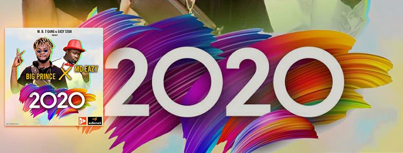 Big Prince ft MD Eazy - 2020