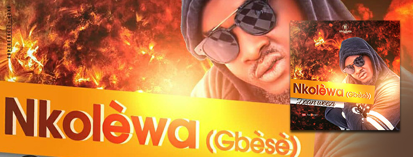 Dean Weezi - Nkolèwa (Gbèsè)