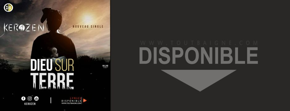 Kerozen - Dieu Sur Terre (Lyrics & Audio)