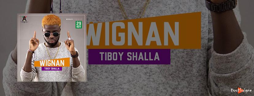 Tiboy Shalla - Wignan