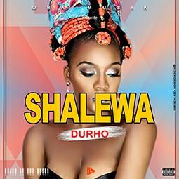 DURHO - Shaléwa