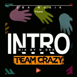Téléchargements MP3 ... Team Crazy - Intro .. ToutBaigne