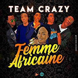 Team Crazy - Femme Africaine