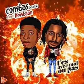 Constas Beatz ft Kemtaan - T'es Avec Moi Ou Pas