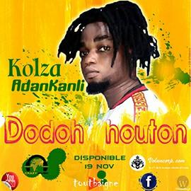 Kolza Adankanli - Dodoh Houton