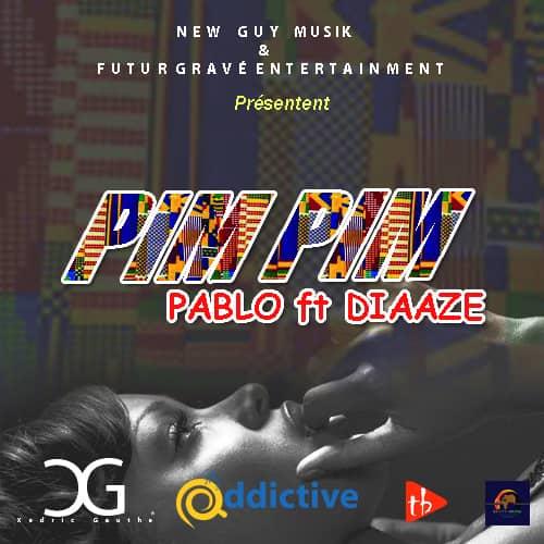 Pablo feat Diaaze - Pim Pim