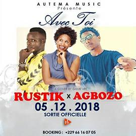Rustik ft Agbozo - Avec toi