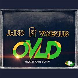 JMino feat VaneQuis - OVLD