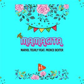 Marvel Teurly ft Prince Dexter - Mamacita