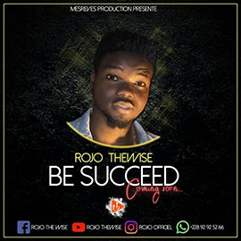 Rojo Thewise - Be Succeed