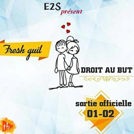 Fresh Guil - Droit Au But