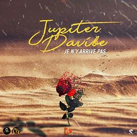 Jupiter Davibe - Je N'y Arrive Pas
