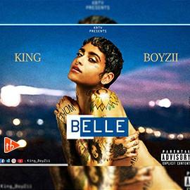 King Boyzii - Belle