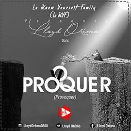 Lloyd Orémo - Provoquer