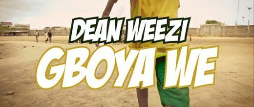 Dean Weezi - Gboya Wè (Clip officiel)