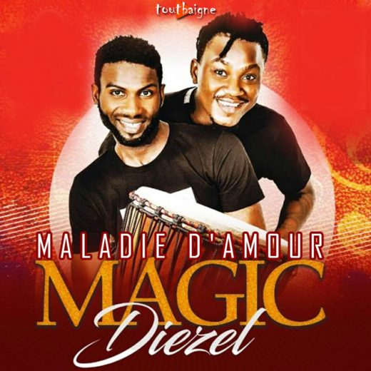 Magic Diezel - Maladie d'amour