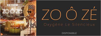 Oxygène le silencieux - Zo ô zé
