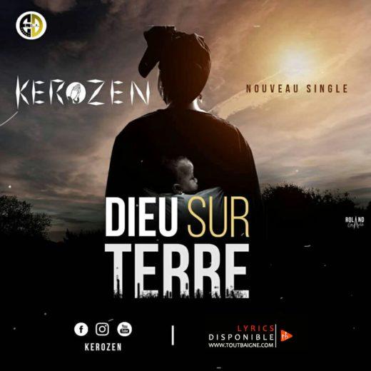 Kerozen - Dieu Sur Terre (Lyrics & Audio)