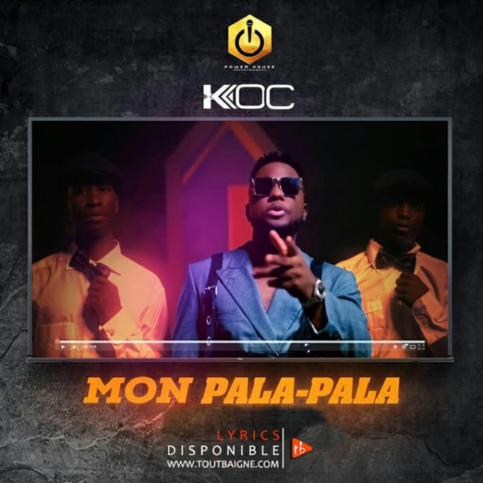 Ko-C - Mon Pala Pala (Lyrics & Vidéo)