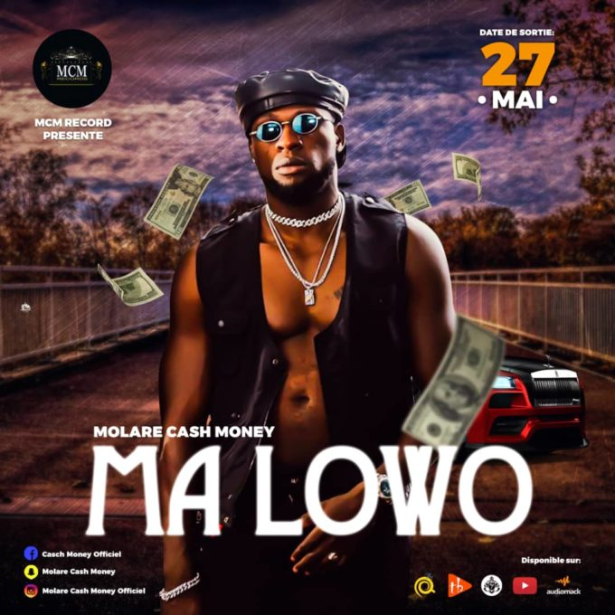 Molare Cash Money - Ma Lowo