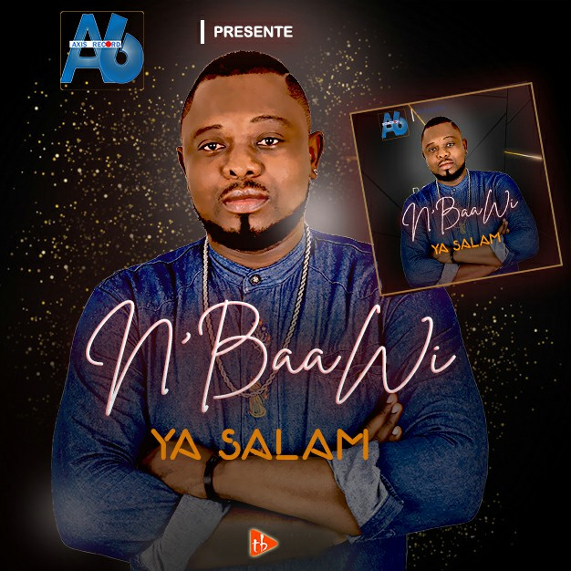 Ya Salam - N'baawi