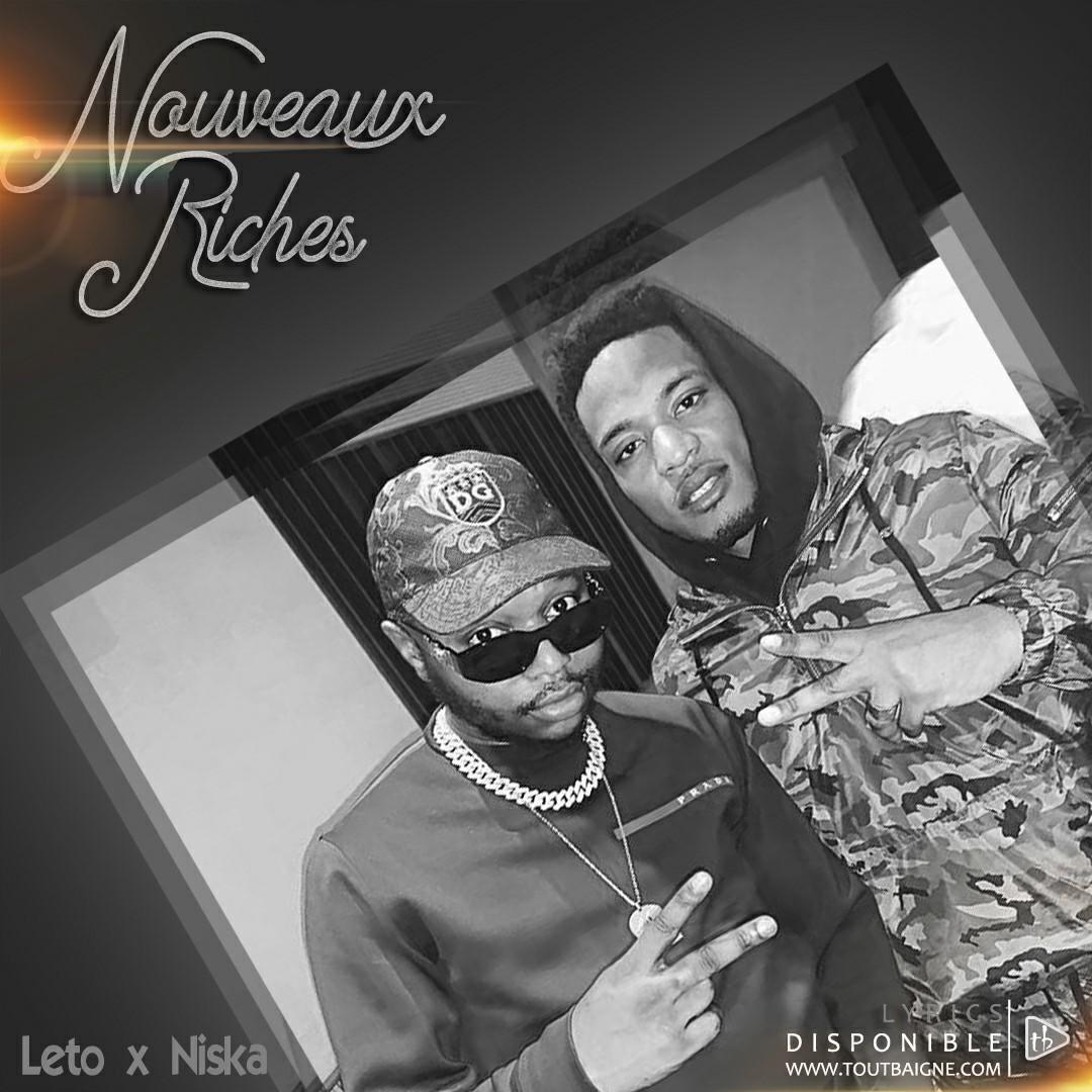 Leto ft Niska - Nouveaux riches (Lyrics)