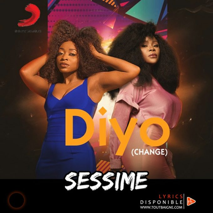 Sessimè ft Omawumi - Diyo (Lyrics)
