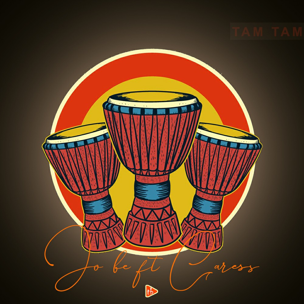 Jo-be ft Caress - Tam Tam