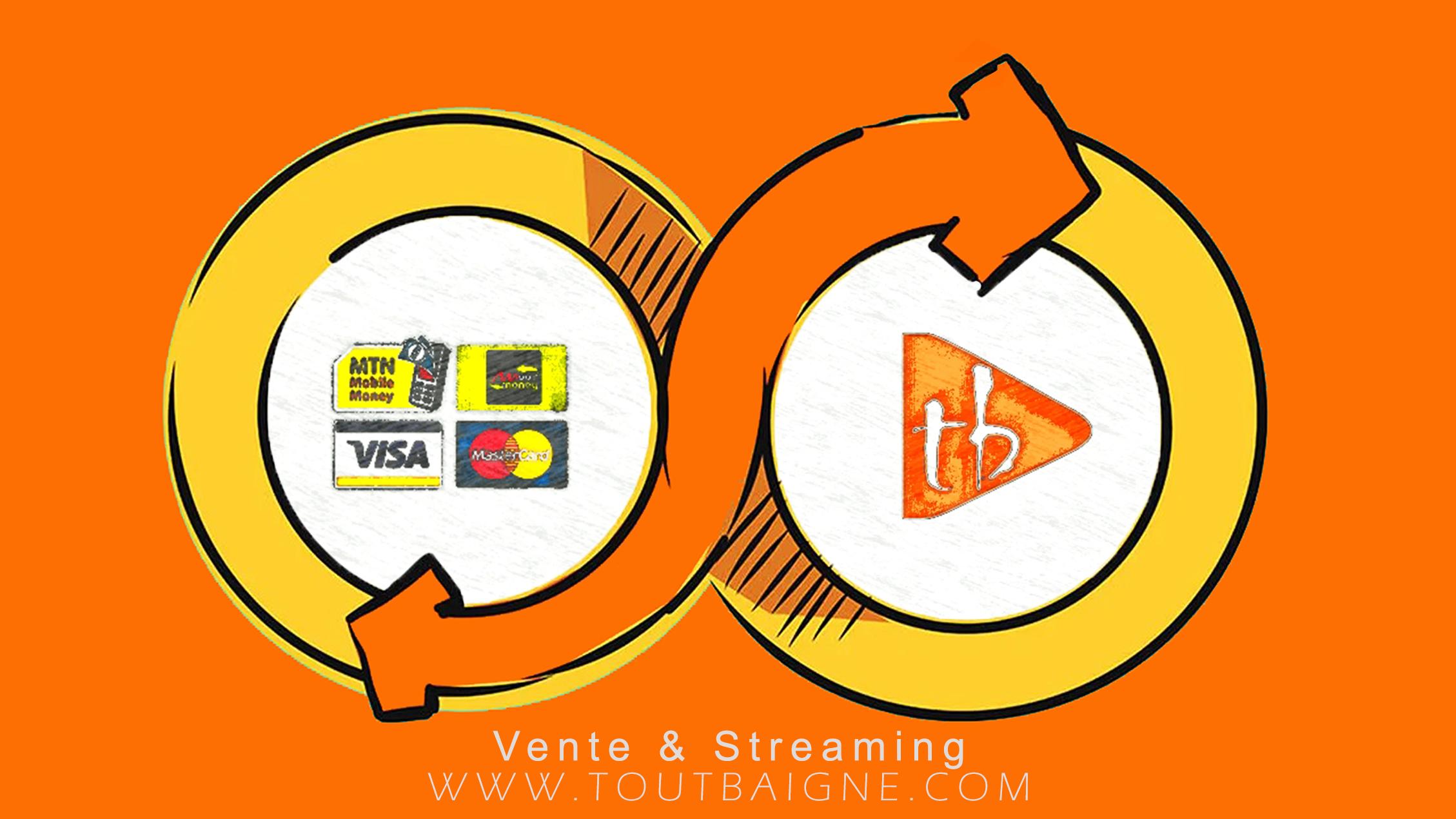 Vente & Streaming