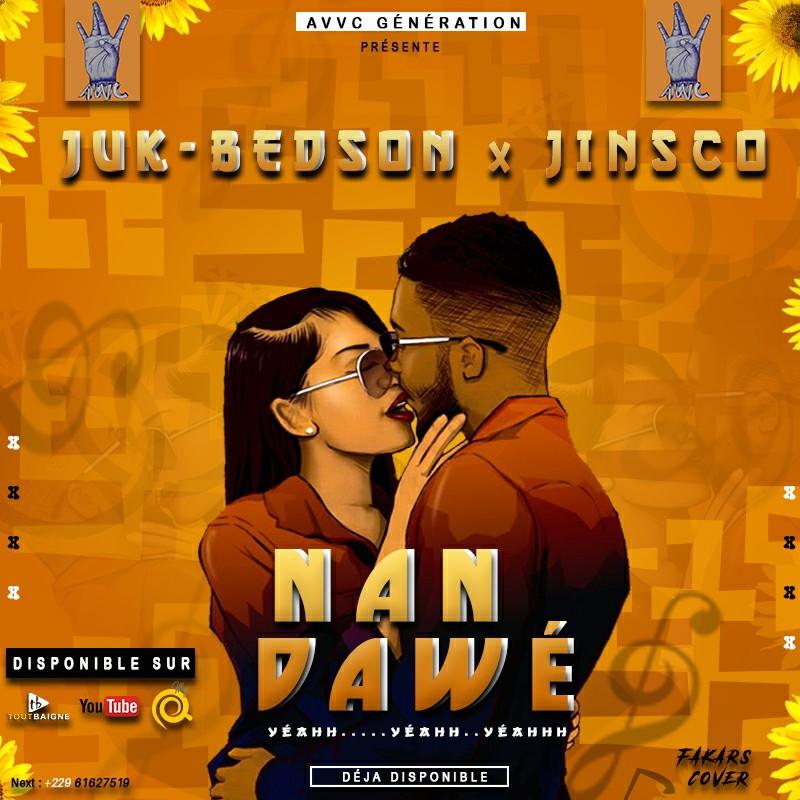 Juk-bedson ft Jinsco - Nan Dawé