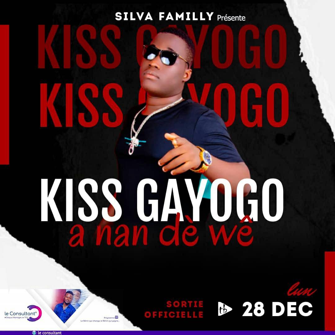 Kiss Gayogo - A nan dè wè