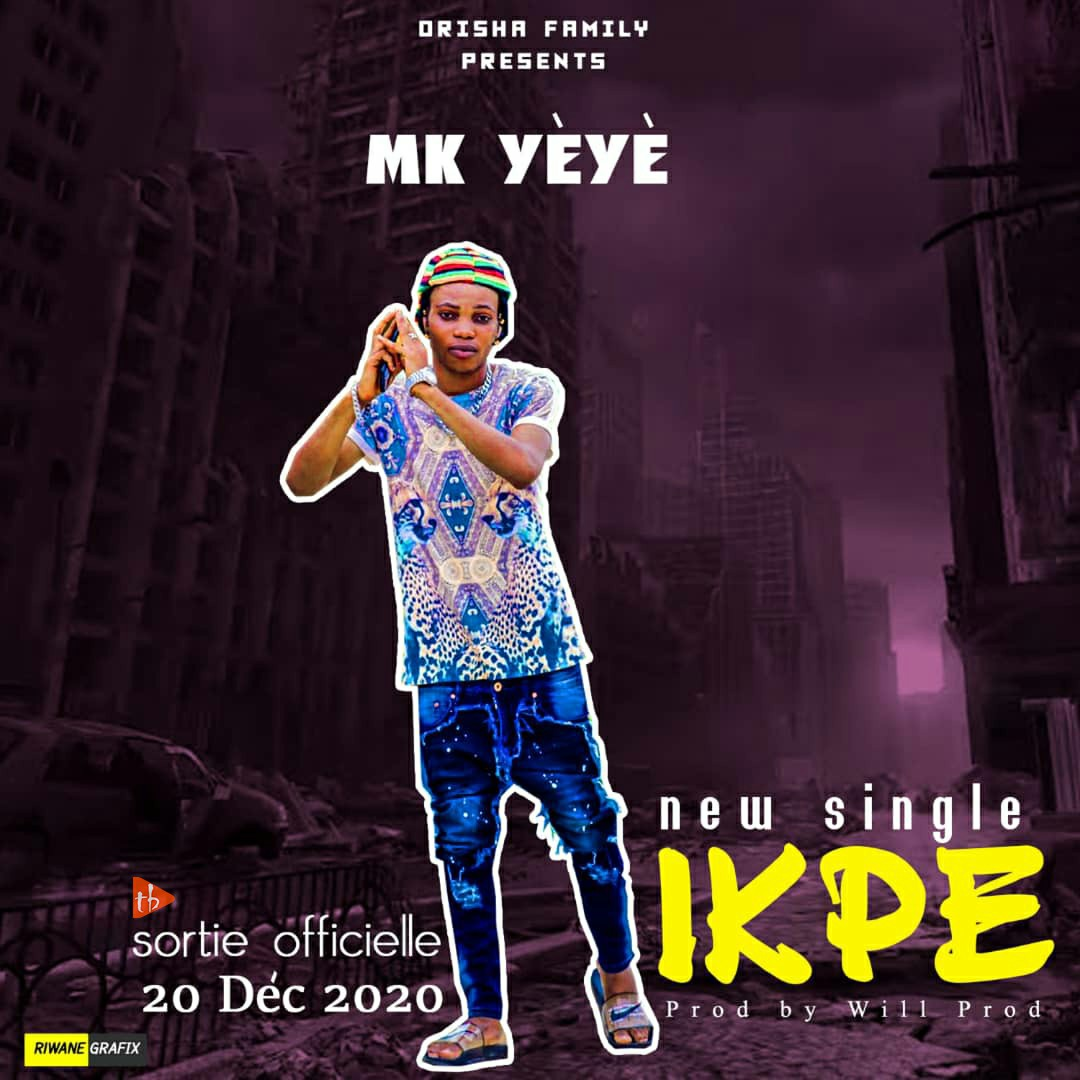 Mk Yèyè - ikpé
