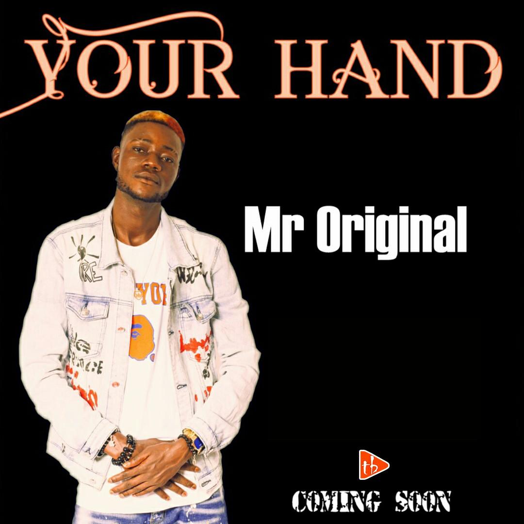 Mr Original - Your hand