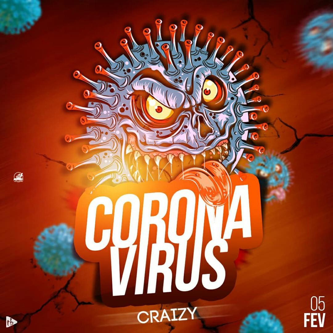 Craizy - Coronavirus