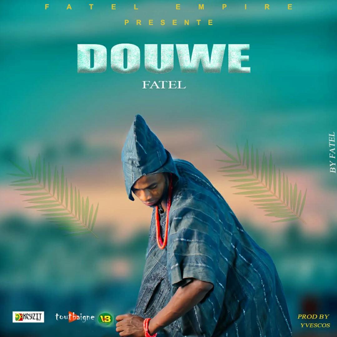 Fatel - Douwé
