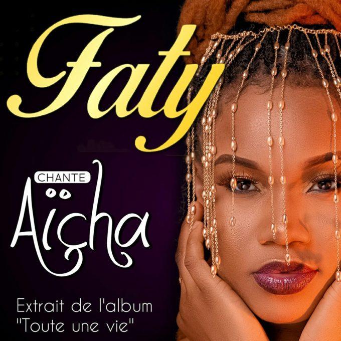 Faty - Aïcha (Lyrics)