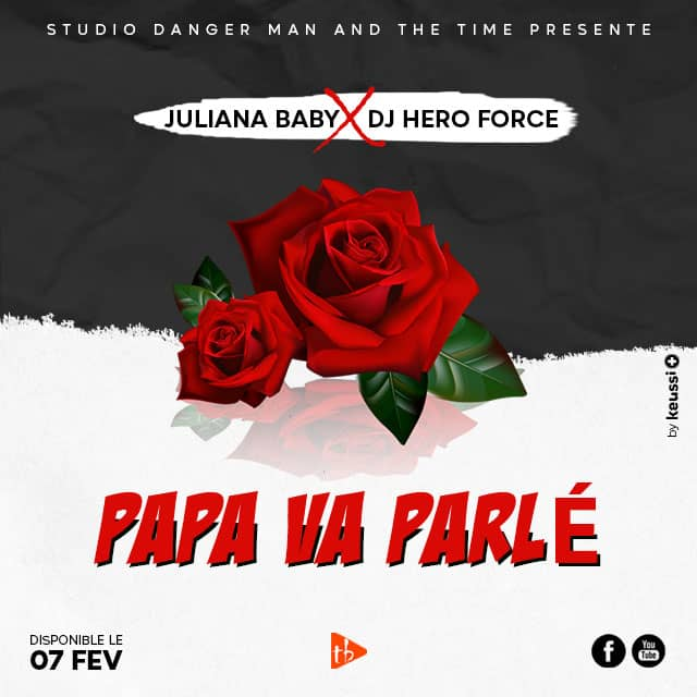 Juliana Baby ft DJ Hero Force - Papa va parler