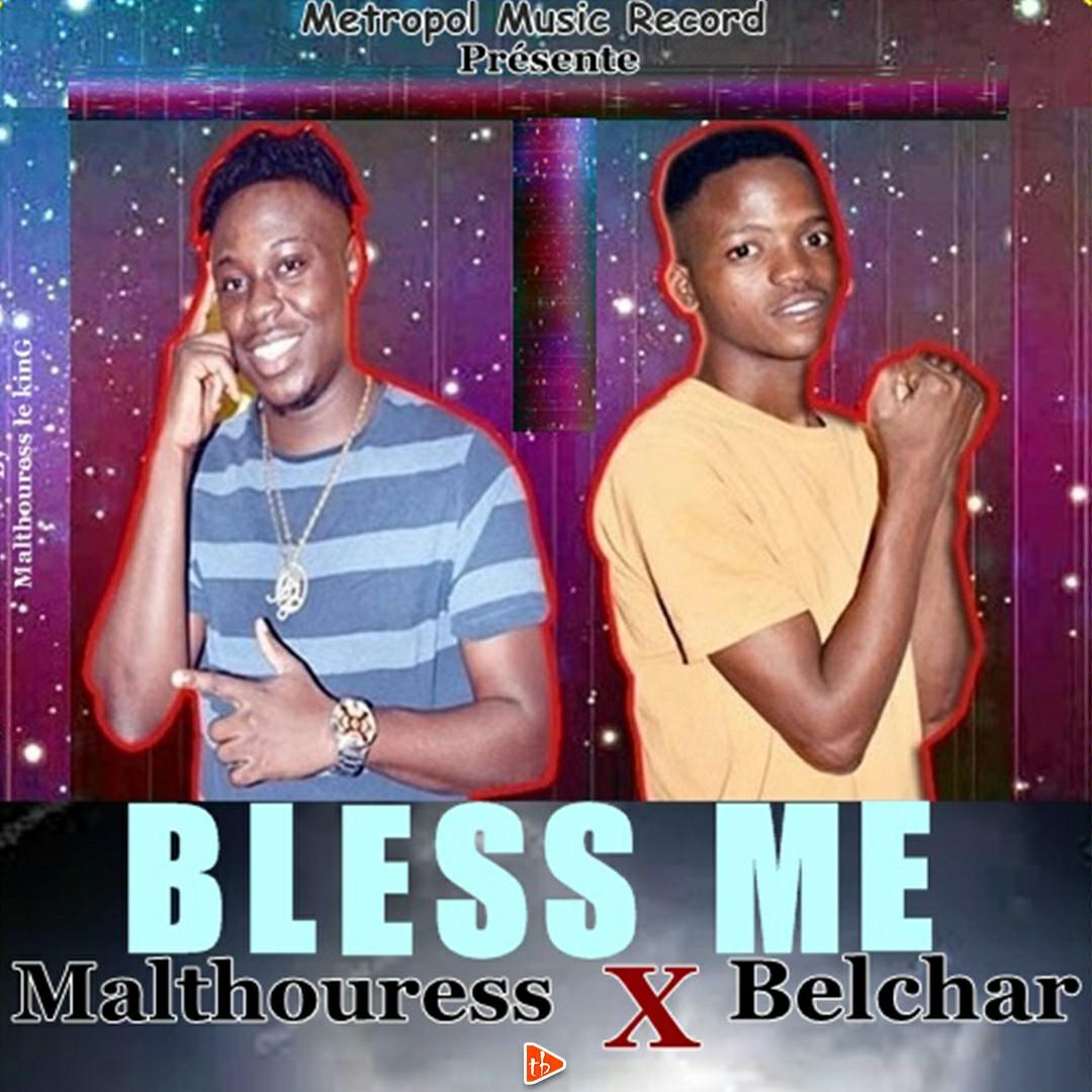 Malthouress ft Belchar - Bless Me