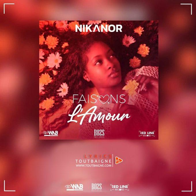 Nikanor - Faisons l'Amour (Lyrics)