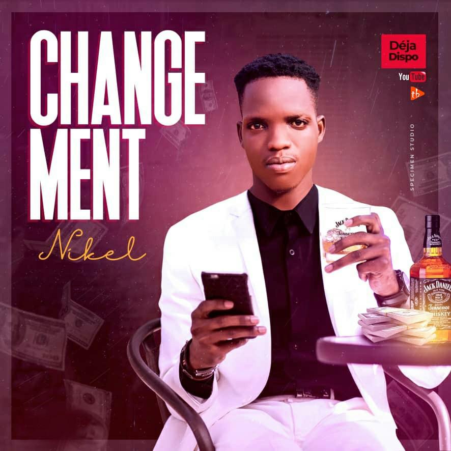 Nikel - Changement