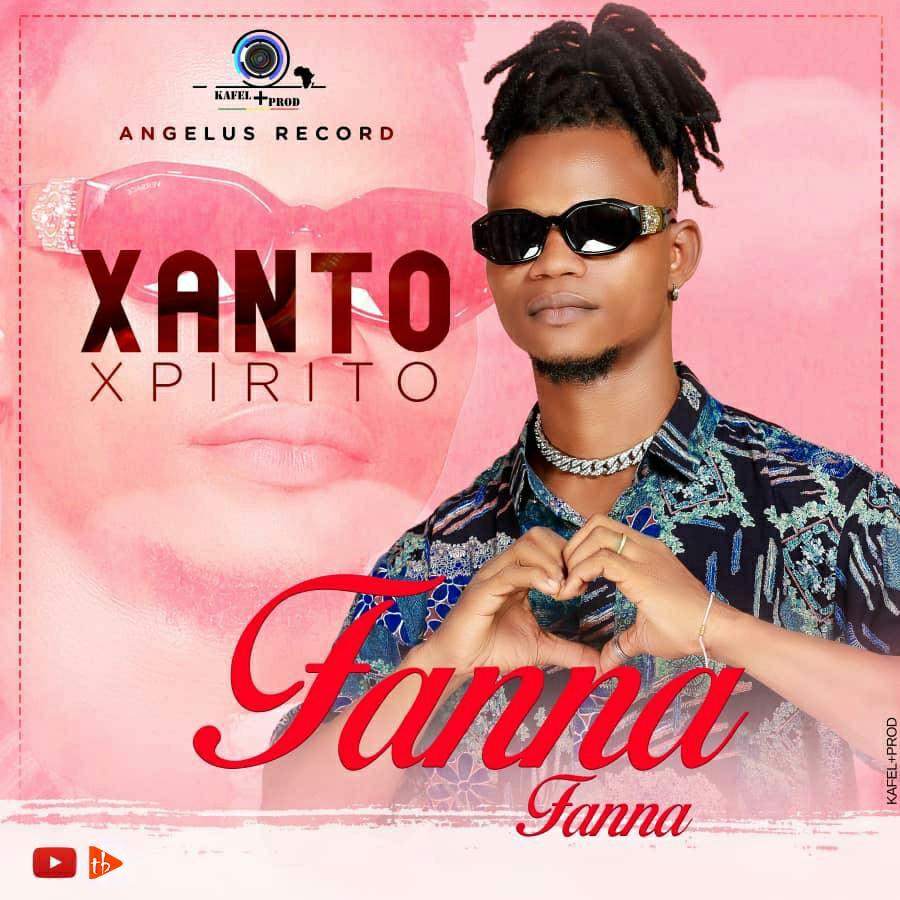 Xanto Xpirito - Fanna Fanna