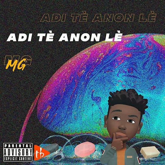 MG - Adi Tè Anon lè