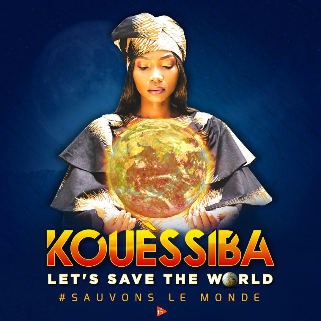 Kouèssiba - Let's save the world