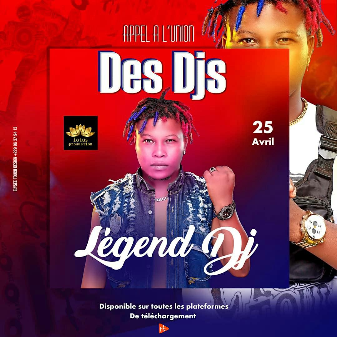 Legend DJ - Appel à l'union des DJ