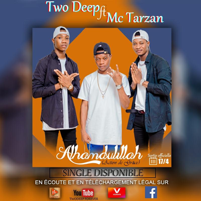 Two Deep ft Tarzan MC - Alhamduilillah