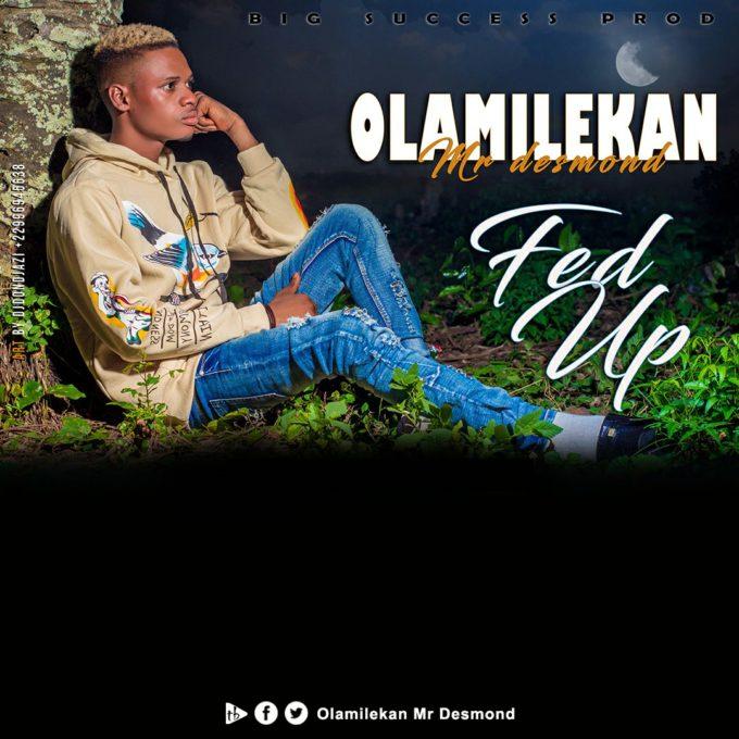 Olamilekan - Fed up