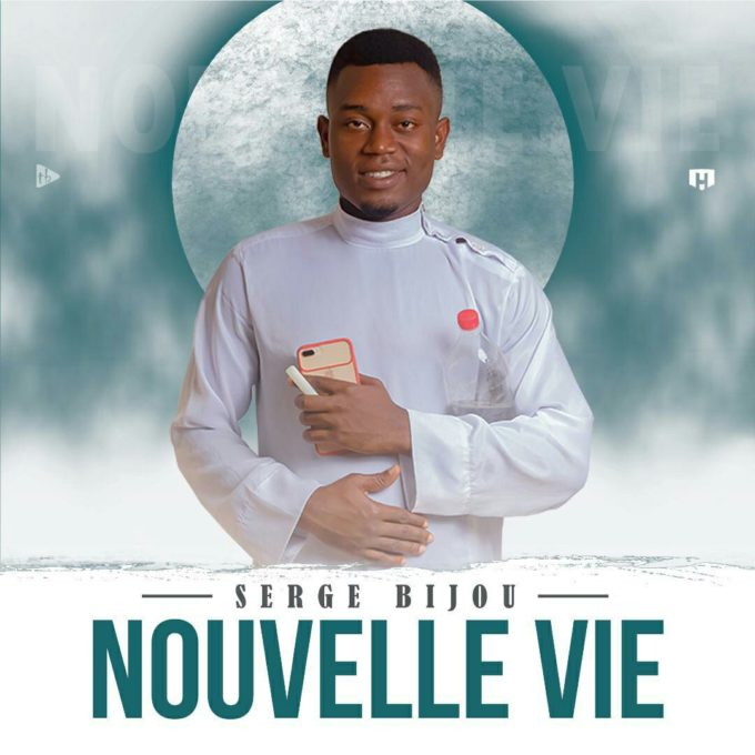 Serge Bijou - Nouvelle Vie